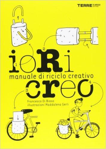 ioRicreo manuale di riciclo creativo
